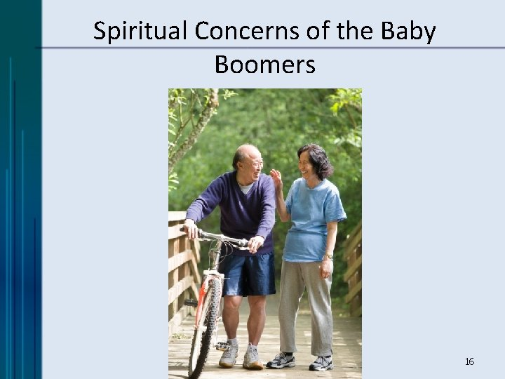 Spiritual Concerns of the Baby Boomers 16