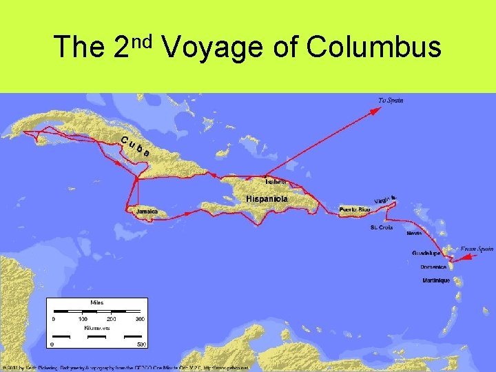 The 2 nd Voyage of Columbus