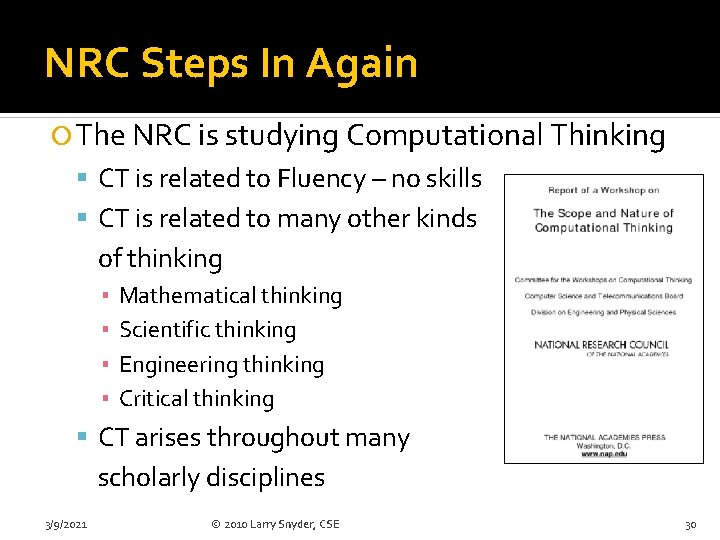 NRC Steps In Again The NRC is studying Computational Thinking CT is related to