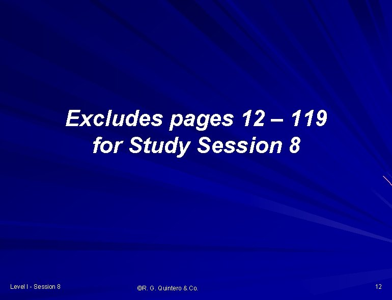 Excludes pages 12 – 119 for Study Session 8 Level I - Session 8