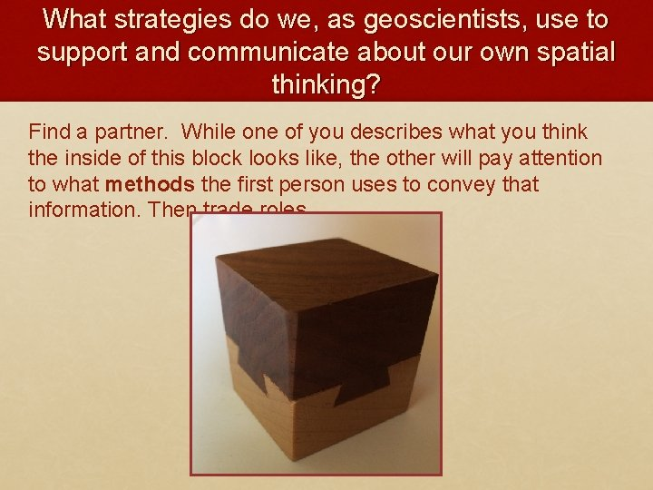 What strategies do we, as geoscientists, use to support and communicate about our own