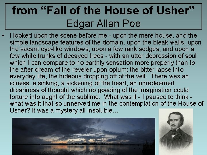 """from """"Fall of the House of Usher"""" Edgar Allan Poe • I looked upon"""