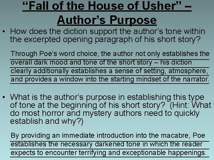 """""""Fall of the House of Usher"""" – Author's Purpose • How does the diction"""