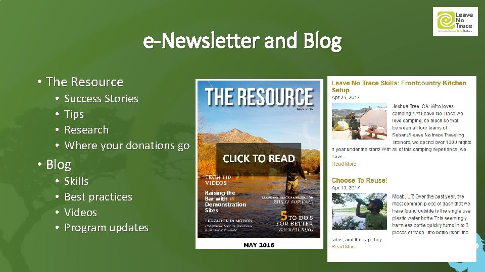 e-Newsletter and Blog • The Resource • • Success Stories Tips Research Where your