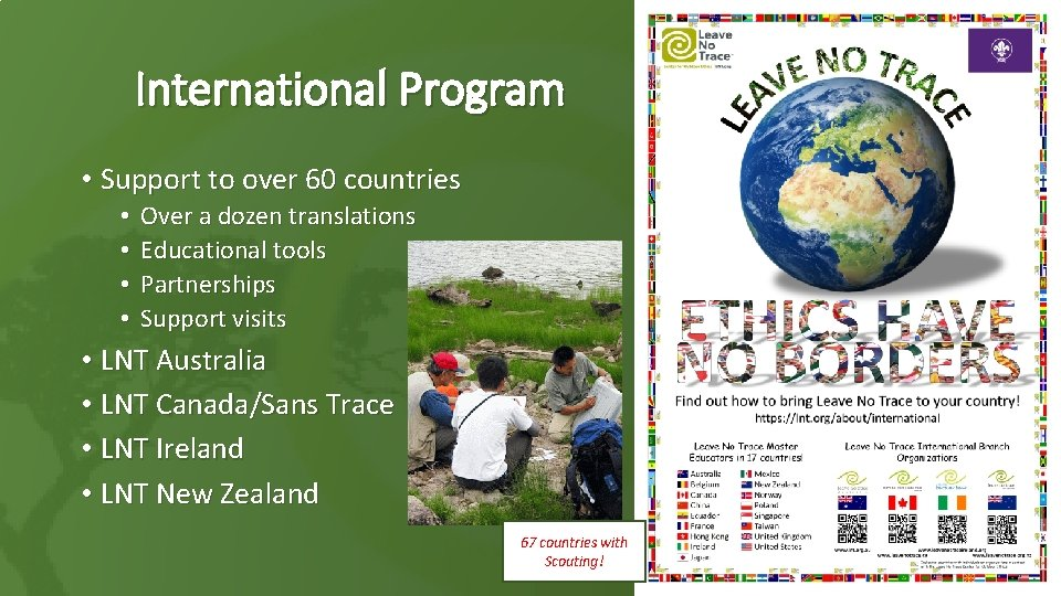 International Program • Support to over 60 countries • • Over a dozen translations
