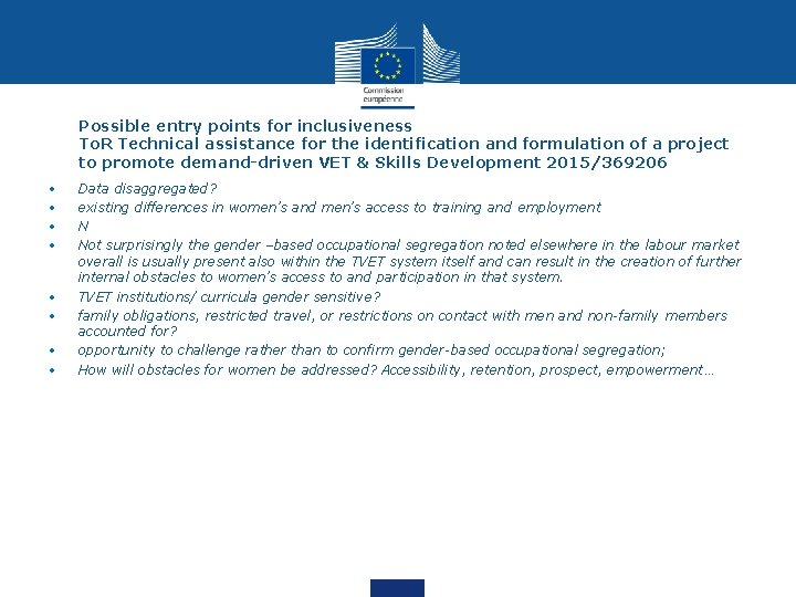 Possible entry points for inclusiveness To. R Technical assistance for the identification and formulation