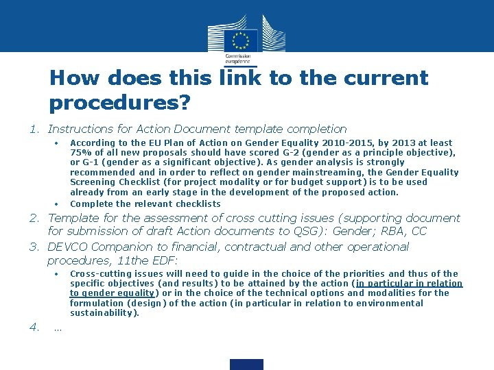 How does this link to the current procedures? 1. Instructions for Action Document template