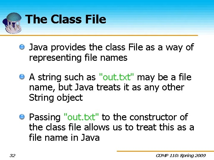 The Class File Java provides the class File as a way of representing file