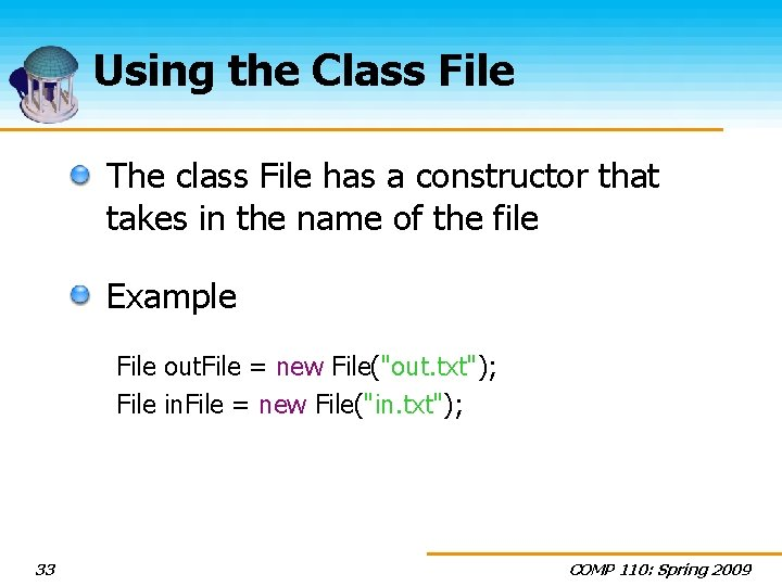 Using the Class File The class File has a constructor that takes in the