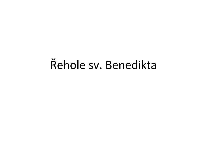 Řehole sv. Benedikta