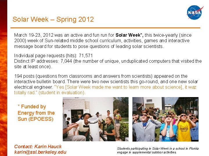 Solar Week – Spring 2012 March 19 -23, 2012 was an active and fun