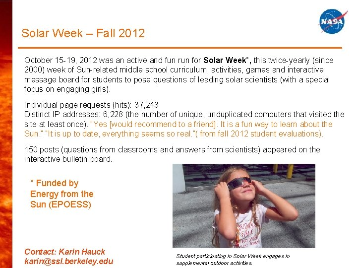 Solar Week – Fall 2012 October 15 -19, 2012 was an active and fun