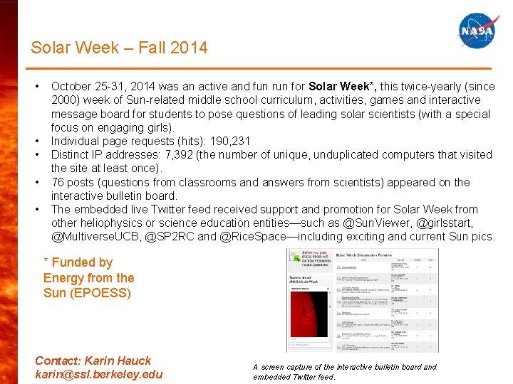 Solar Week – Fall 2014 • • • October 25 -31, 2014 was an