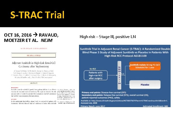 S-TRAC Trial OCT 16, 2016 RAVAUD, MOETZER ET AL. NEJM High risk – Stage