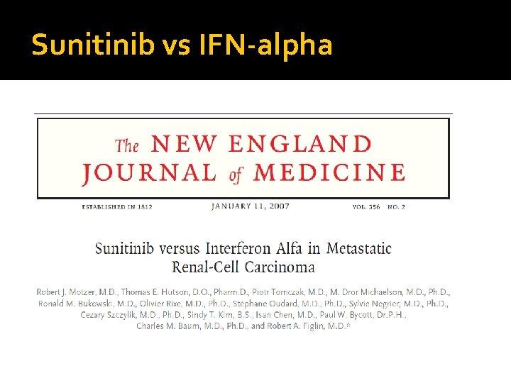 Sunitinib vs IFN-alpha