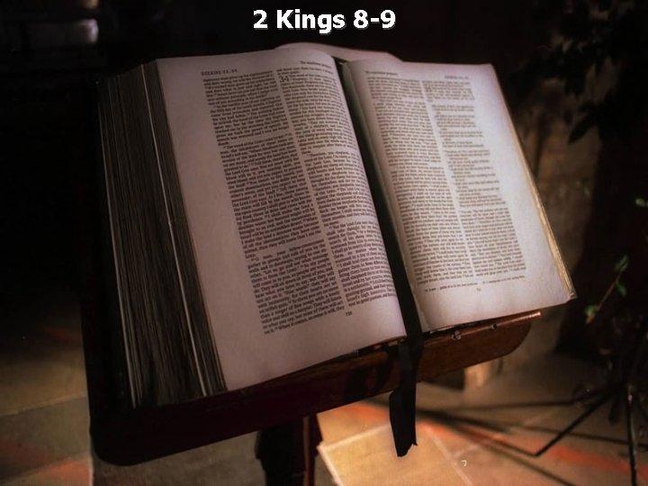 2 Kings 8 -9