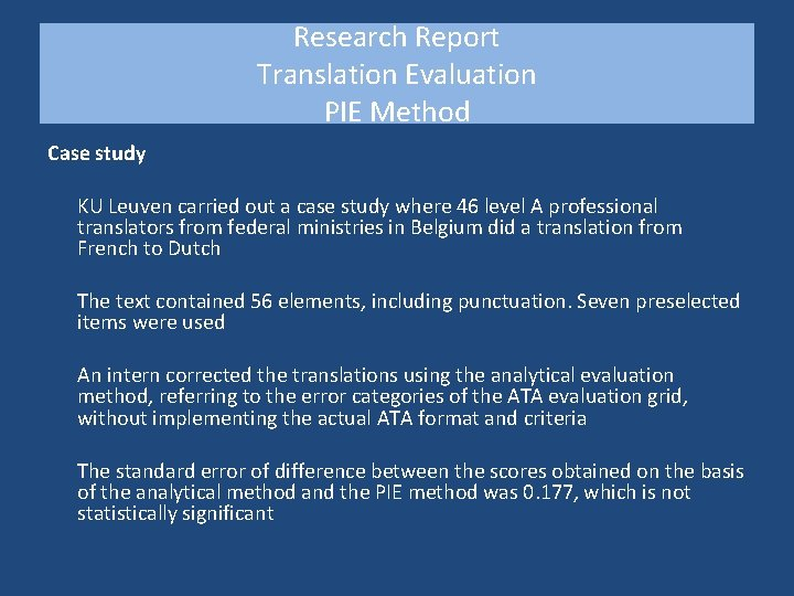 Research Report Translation Evaluation PIE Method Case study KU Leuven carried out a case