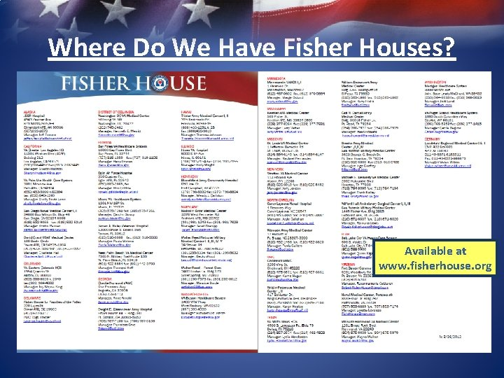 Where Do We Have Fisher Houses? Available at www. fisherhouse. org