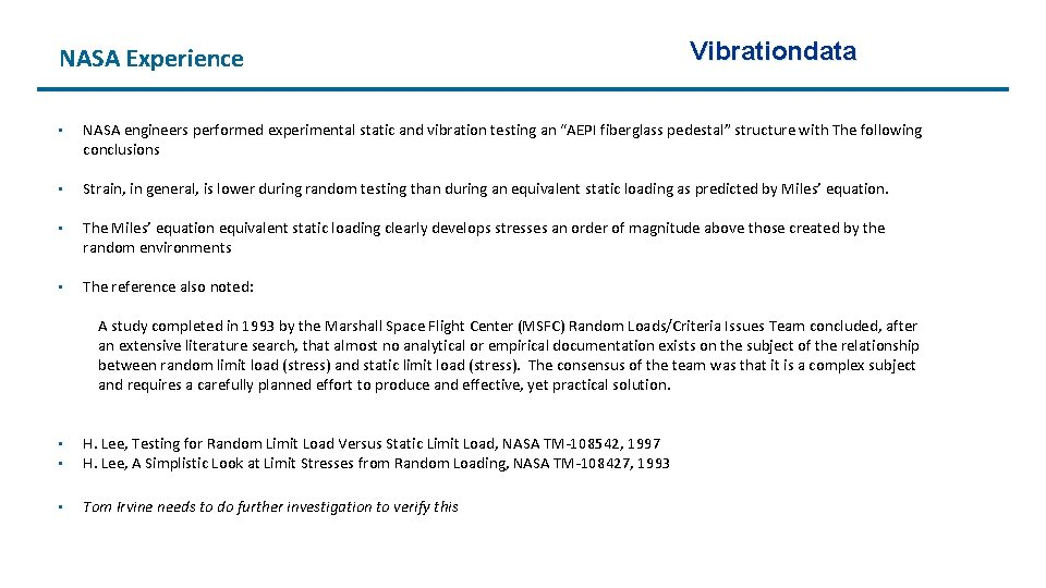 "NASA Experience Vibrationdata • NASA engineers performed experimental static and vibration testing an ""AEPI"