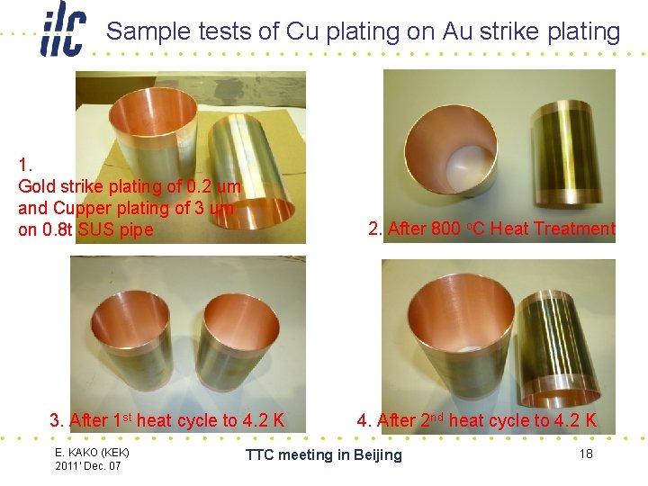 Sample tests of Cu plating on Au strike plating 1. Gold strike plating of