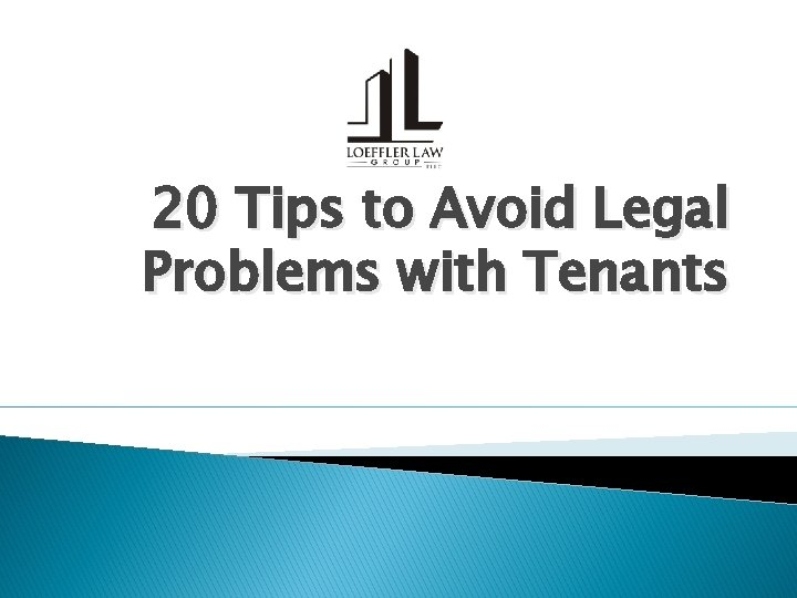 20 Tips to Avoid Legal Problems with Tenants