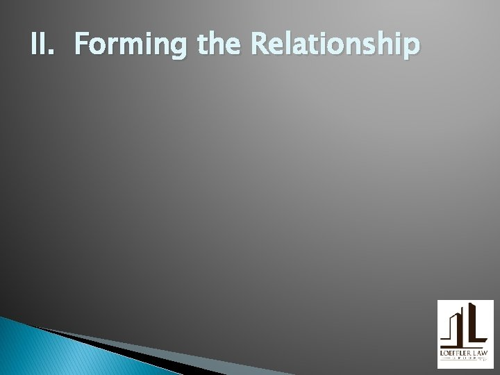 II. Forming the Relationship