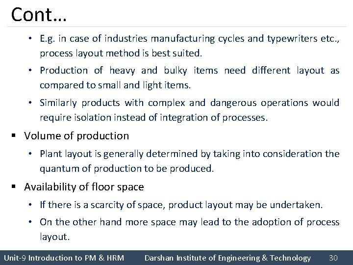 Cont… • E. g. in case of industries manufacturing cycles and typewriters etc. ,