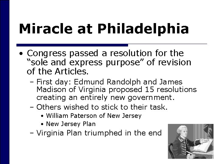 """Miracle at Philadelphia • Congress passed a resolution for the """"sole and express purpose"""""""