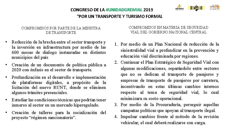 """CONGRESO DE LA #UNIDADGREMIAL 2019 """"POR UN TRANSPORTE Y TURISMO FORMAL COMPROMISOS POR PARTE"""