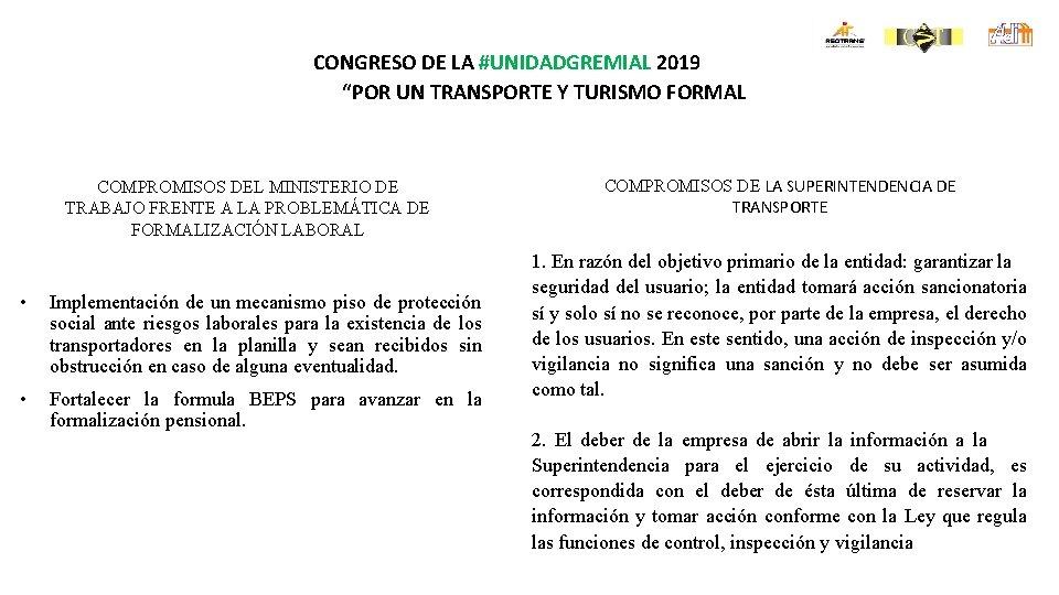 """CONGRESO DE LA #UNIDADGREMIAL 2019 """"POR UN TRANSPORTE Y TURISMO FORMAL COMPROMISOS DEL MINISTERIO"""