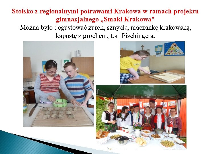 """Stoisko z regionalnymi potrawami Krakowa w ramach projektu gimnazjalnego """"Smaki Krakowa"""" Można było degustować"""