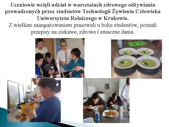 Uczniowie wzięli udział w warsztatach zdrowego odżywiania prowadzonych przez studentów Technologii Żywienia Człowieka Uniwersytetu
