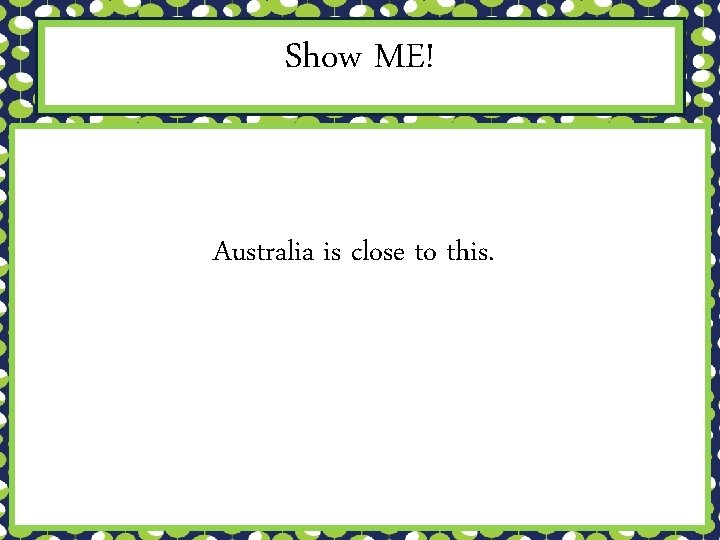 Show ME! Australia is close to this.