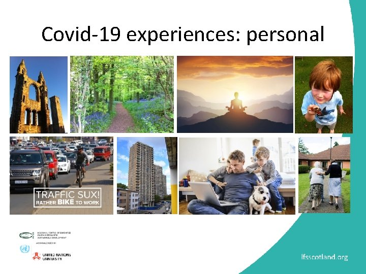 Covid-19 experiences: personal