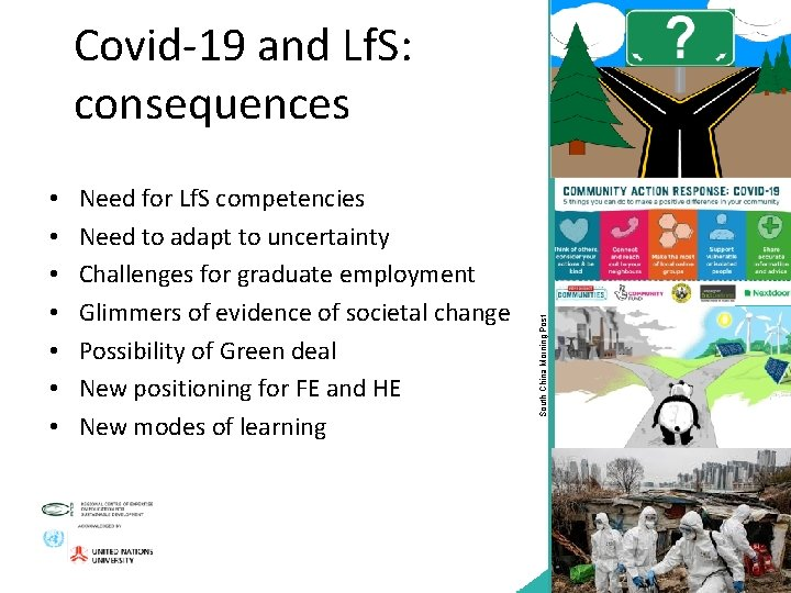• • Need for Lf. S competencies Need to adapt to uncertainty Challenges