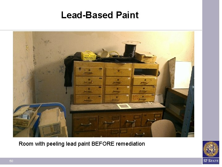Lead-Based Paint Room with peeling lead paint BEFORE remediation 50