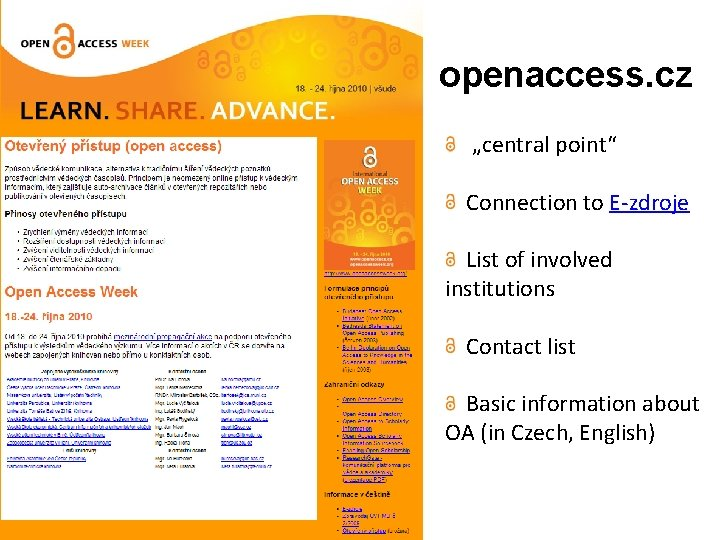 """openaccess. cz """"central point"""" Connection to E-zdroje List of involved institutions Contact list Basic"""