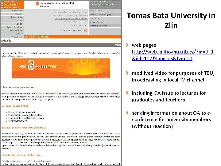 Tomas Bata University in Zlín web pages http: //web. knihovna. utb. cz/? id=0_1 &iid=107&lang=cs&type=0