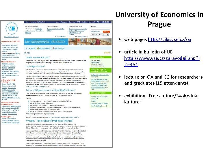 University of Economics in Prague • web pages http: //ciks. vse. cz/oa • article