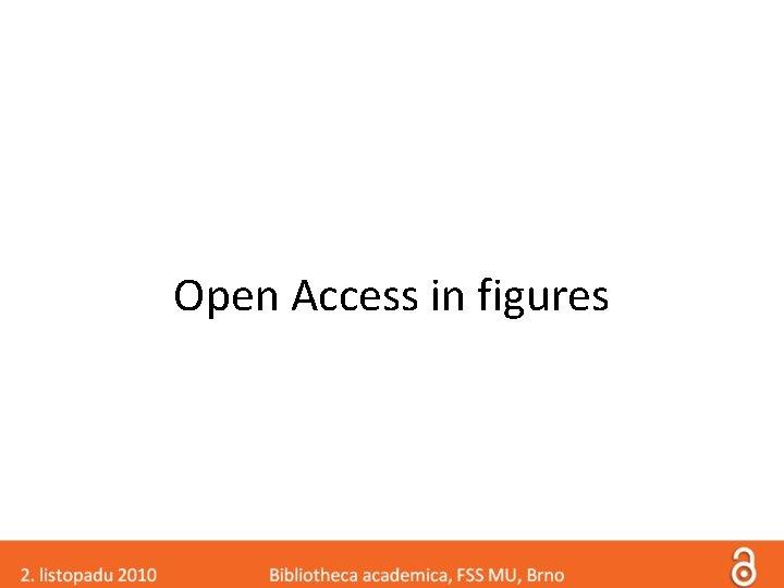 Open Access in figures