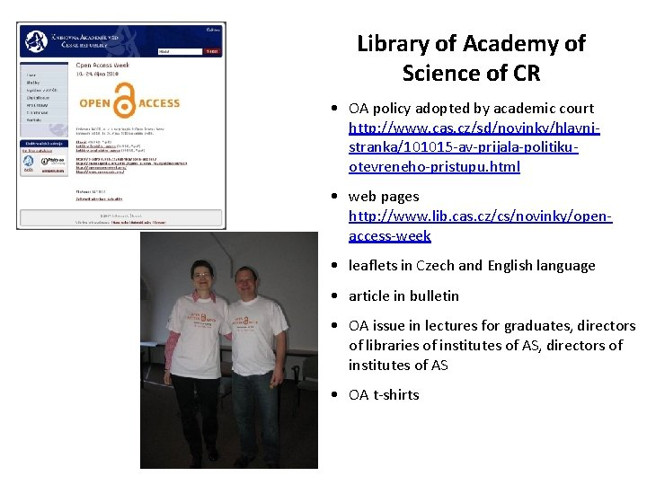 Library of Academy of Science of CR • OA policy adopted by academic court