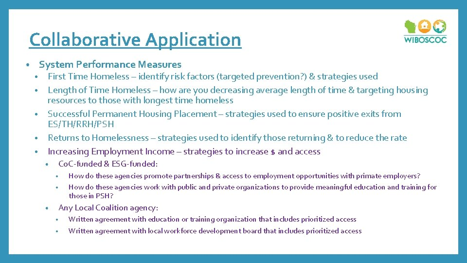 Collaborative Application System Performance Measures • • • First Time Homeless – identify risk