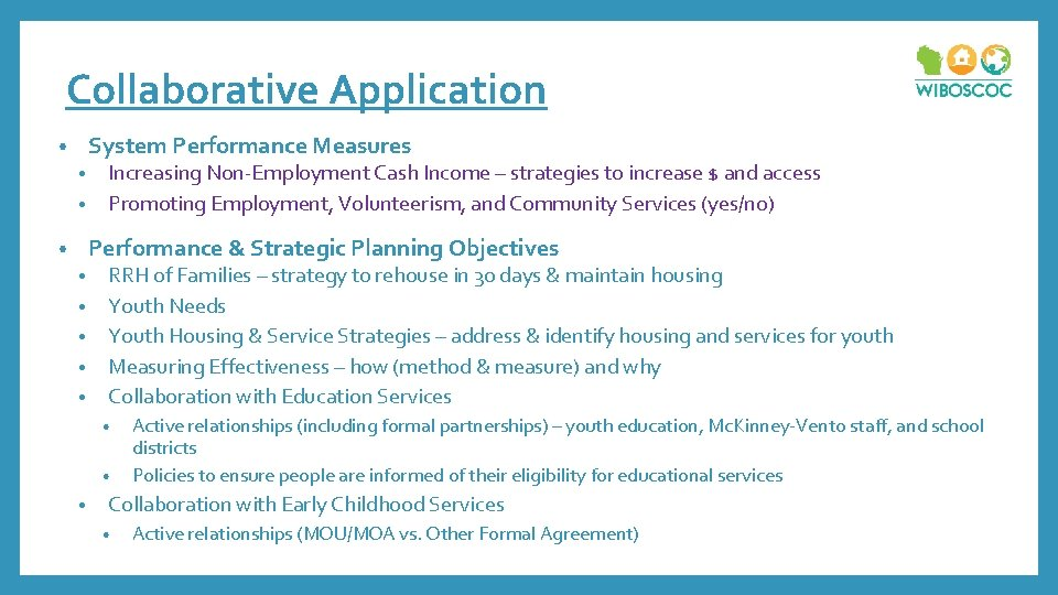 Collaborative Application System Performance Measures • Increasing Non-Employment Cash Income – strategies to increase