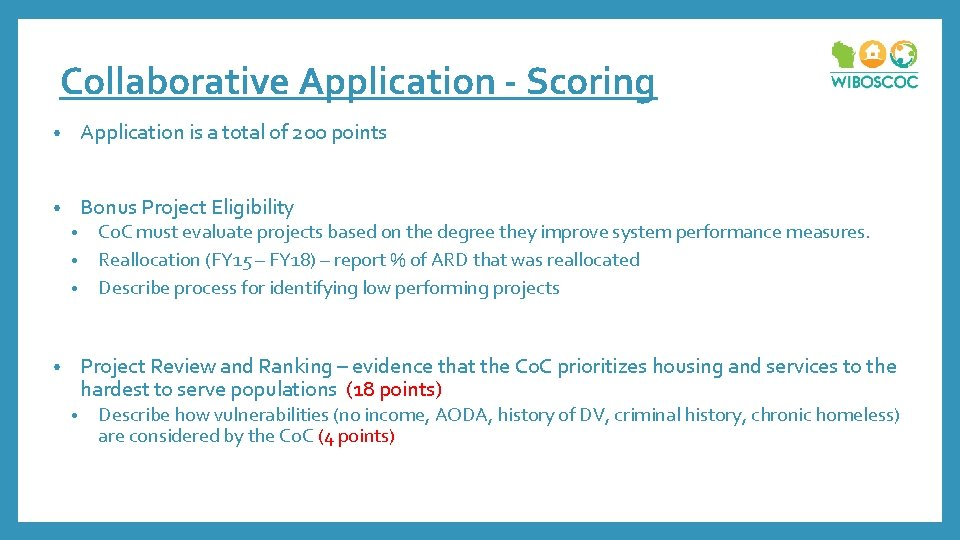 Collaborative Application - Scoring • Application is a total of 200 points • Bonus