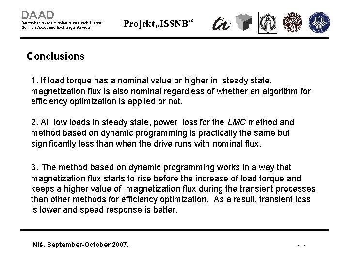 """DAAD Deutscher Akademischer Austausch Dienst German Academic Exchange Service Projekt """"ISSNB"""" Conclusions 1. If"""