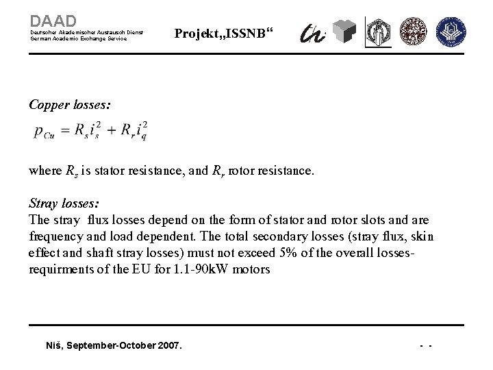 """DAAD Deutscher Akademischer Austausch Dienst German Academic Exchange Service Projekt """"ISSNB"""" Copper losses: where"""