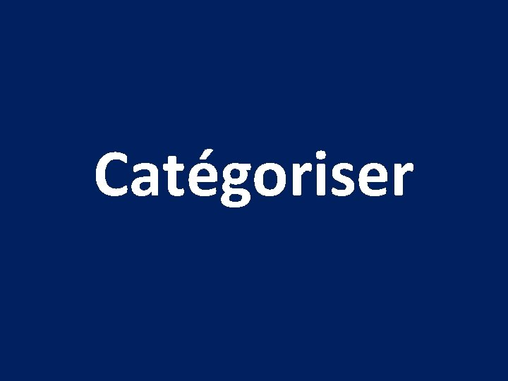 Catégoriser