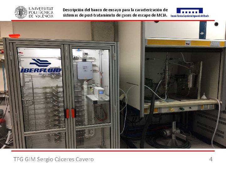 Descripción del banco de ensayo para la caracterización de sistemas de post-tratamiento de gases