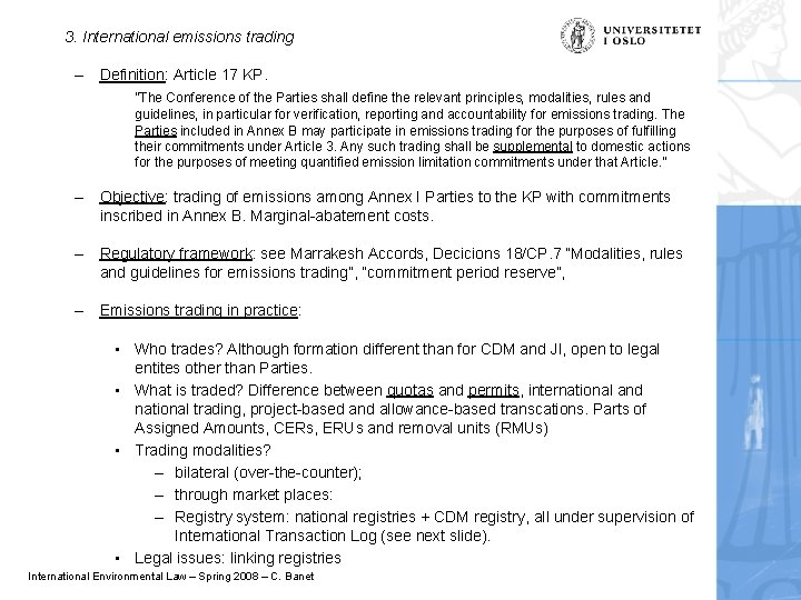 """3. International emissions trading – Definition: Article 17 KP. """"The Conference of the Parties"""