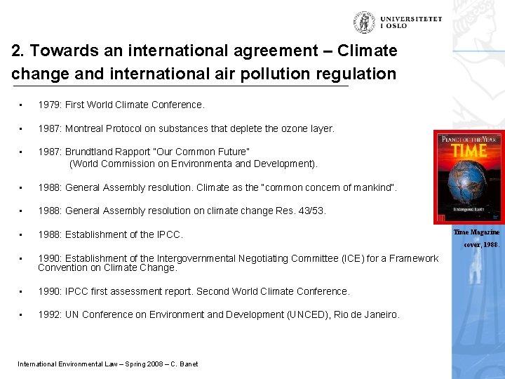 2. Towards an international agreement – Climate change and international air pollution regulation •